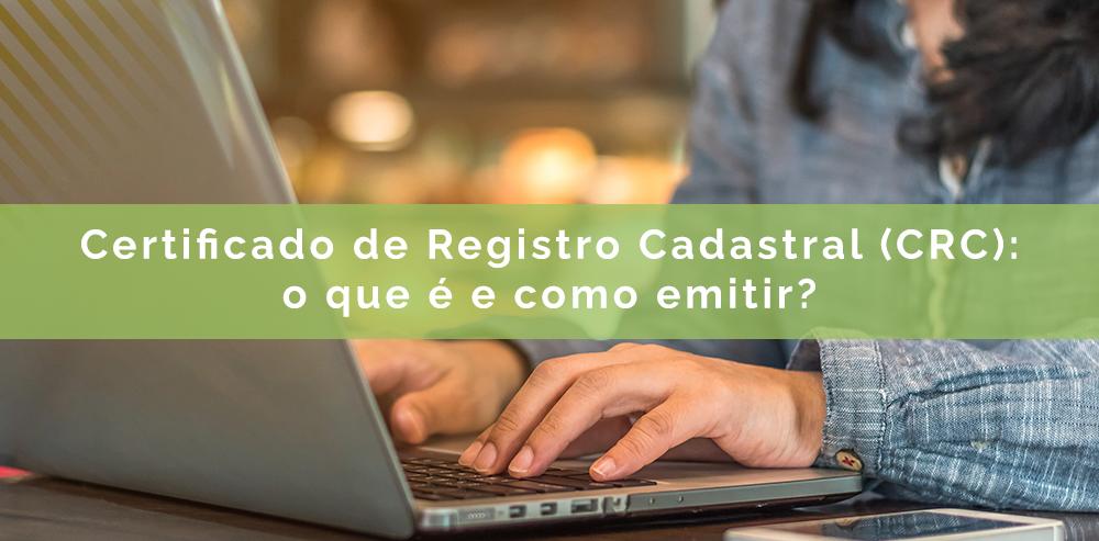 Certificado de Registro Cadastral (CRC)